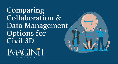 Comparing Collaboration and Data Management Options for Civil 3D