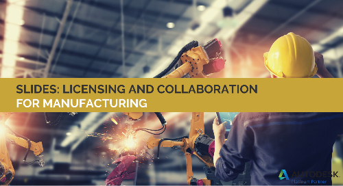 Slides: Licensing and Collaboration for Manufacturing