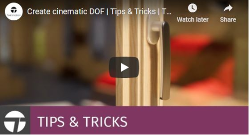 Twinmotion 2020 Tips & Tricks - Create Cinematic DOF