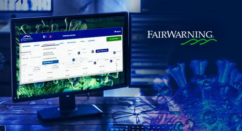 Monitor COVID-19 Activity with FairWarning