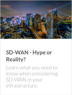 SD-WAN - Hype or Reality?