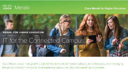 Meraki Higher Education Overview