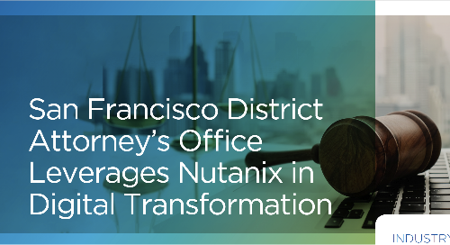 San Francisco DA's Office Leverages Nutanix