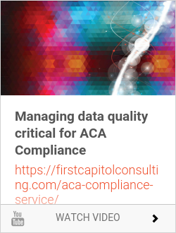 Managing data quality critical for ACA Compliance