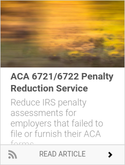 ACA 6721/6722 Penalty Reduction Service