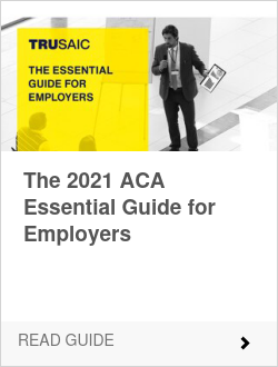 ACA Essential Guide for Employers 2021