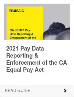 2021 Pay Data Reporting & Enforcement of the CA Equal Pay Act