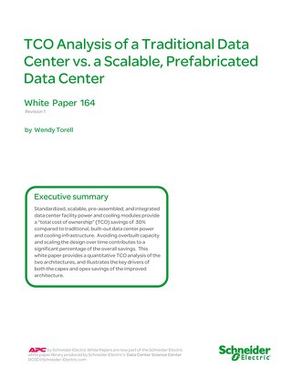 WP 164 - TCO Analysis of a Traditional Data Center vs. a Scalable, Prefabricated Data Center