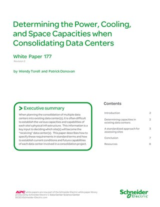WP 177 - Determining the Power, Cooling, and Space Capacities when Consolidating Data Centers