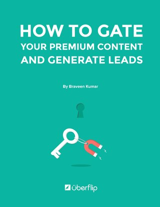 How to Gate Your Premium Content And Generate Leads