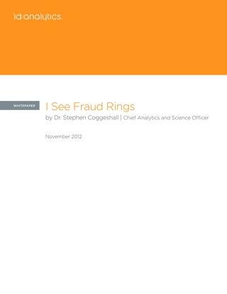 I See Fraud Rings