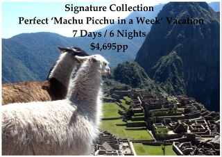 Signature Collection Machu Picchu | 7 Days | $4,695pp