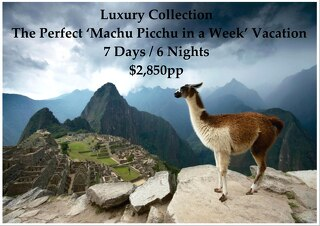Luxury Collection Machu Picchu in a Week | 7 Days | $2,850pp