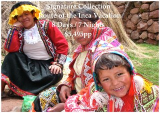 Signature Collection Route of the Inca | 8 Days | $5,495pp