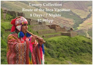 Luxury Collection Route of the Inca | 8 Days | $2,995pp
