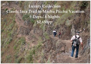 Luxury Collection Classic Inca Trail to Machu Picchu | 9 Days | $2,650pp