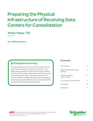 WP 175 - Preparing the Physical Infrastructure of Receiving Data Centers for Consolidation