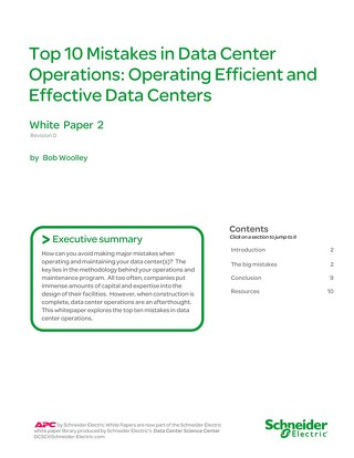 WP 2 - Top 10 Mistakes in Data Center Operations: Operating Efficient and Effective Data Centers