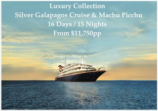 Silver Galapagos Cruise & Machu Picchu   Luxury Collection   16 Days   $11,750pp