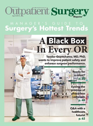 Manager's Guide to Surgery's Hottest Trends - April 2015
