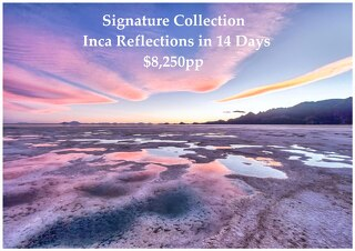 Signature Collection Inca Reflections | 14 Days | $8,250pp