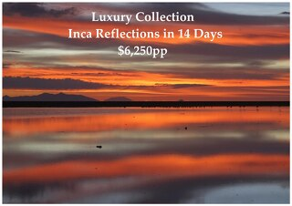 Luxury Collection Inca Reflections | 14 Days | $6,250pp