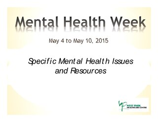 Mental Health Week - specific disorders and resources