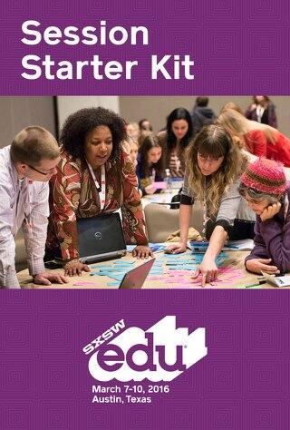 SXSWedu 2016 Starter Kit