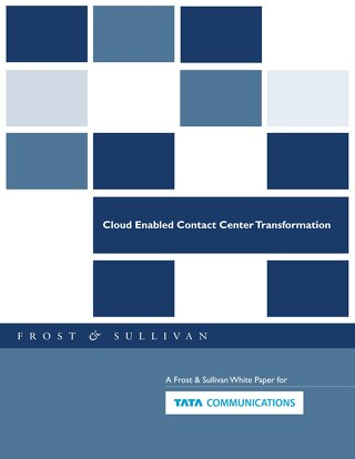 Cloud Enabled Contact Centre Transformation by Frost & Sullivan