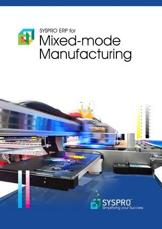 Mixed Mode Manufacturing