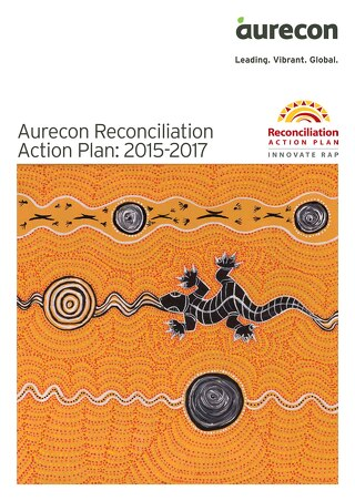 Aurecon Reconciliation Action Plan 2015-2017