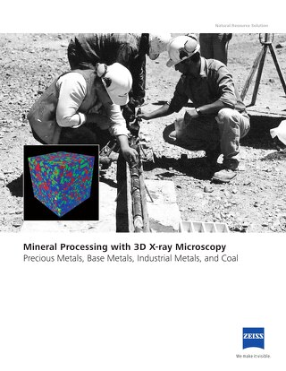 Mining Solutions: Mineral Processing with 3D X-ray Microscopy | Precious Metals, Base Metals, Industrial Metals, and Coal
