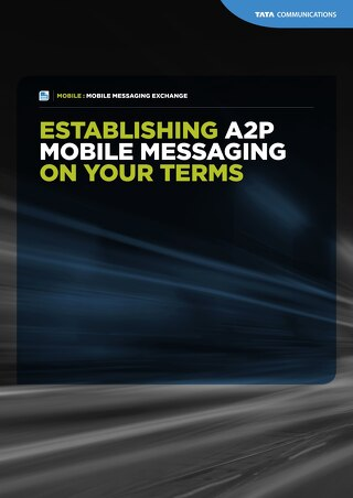 A2P Mobile Messaging on Your Terms