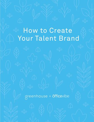 How to Create Your Talent Brand