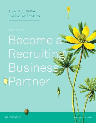 TalentOps Part 1: Become a Recruiting Business Partner