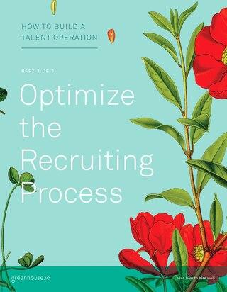 TalentOps Part 3: Optimize the Recruiting Process