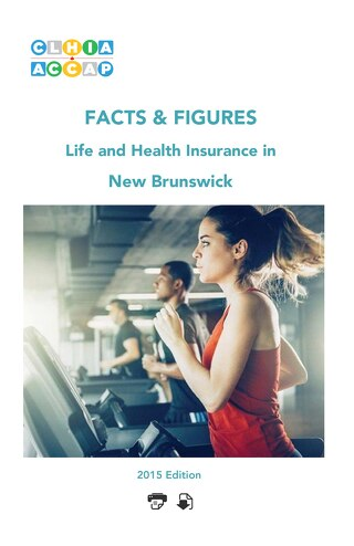 New Brunswick Facts & Figures - 2015 Edition