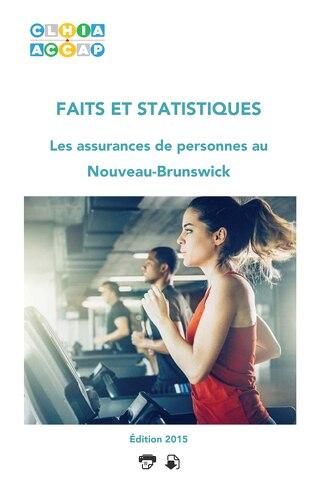 Faits et statistiques Nouveau-Brunswick 2015
