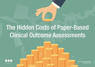 The Hidden Costs of Paper-Based Clinical Outcome Assessments