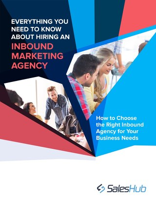 Everything You Need to Know about Hiring an Inbound Marketing Agency