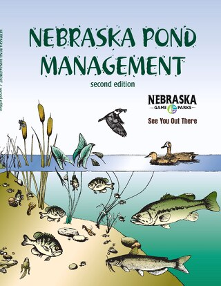 Nebraska Pond Management - Second Edition