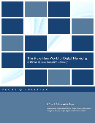 The Brave New World of Digital Marketing In Pursuit of Total Customer Discovery