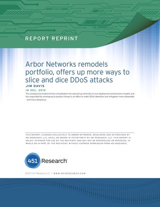 451 Group: Arbor Networks remodels portfolio, offers up more ways to slice and dice DDoS attacks