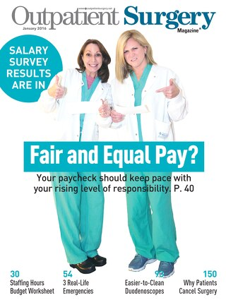 Fair and Equal Pay? - January 2016 - Outpatient Surgery Magazine