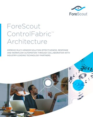 ForeScout ControlFabric Architecture Brochure