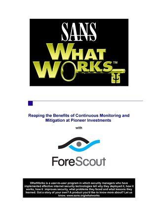 SANS WhatWorks ForeScout Pioneer Investments