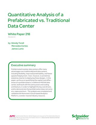 WP 218 - Quantitative Analysis of a Prefabricated vs. Traditional Data Center