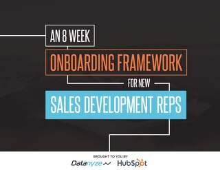 An 8-Week Onboarding Framework For New Sales Development Reps