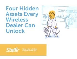 Four Hidden Assets Every Wireless Dealer Can Unlock