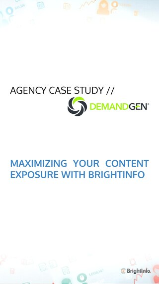 Agency Case Study: How DemandGen Maximized Content Exposure